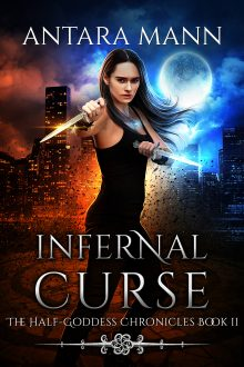 Cover Revealed: Infernal Curse (The Half-Goddess Chronicles Book 2)